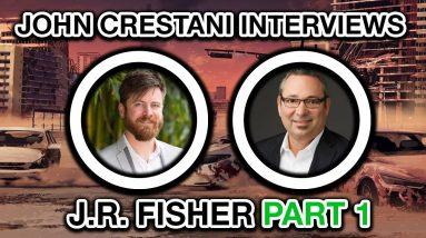 John Crestani Interviews J.R. Fisher (Multi-Millionaire) PART 1/2
