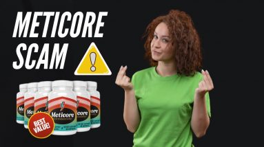 Beware Of Meticore Scam - Review On Meticore Weight Loss Supplement (Must See)